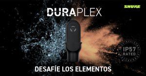 NUEVO MICRÓFONO DE SOLAPA DURAPLEX CON PROTECCIÓN IP57  DE SHURE